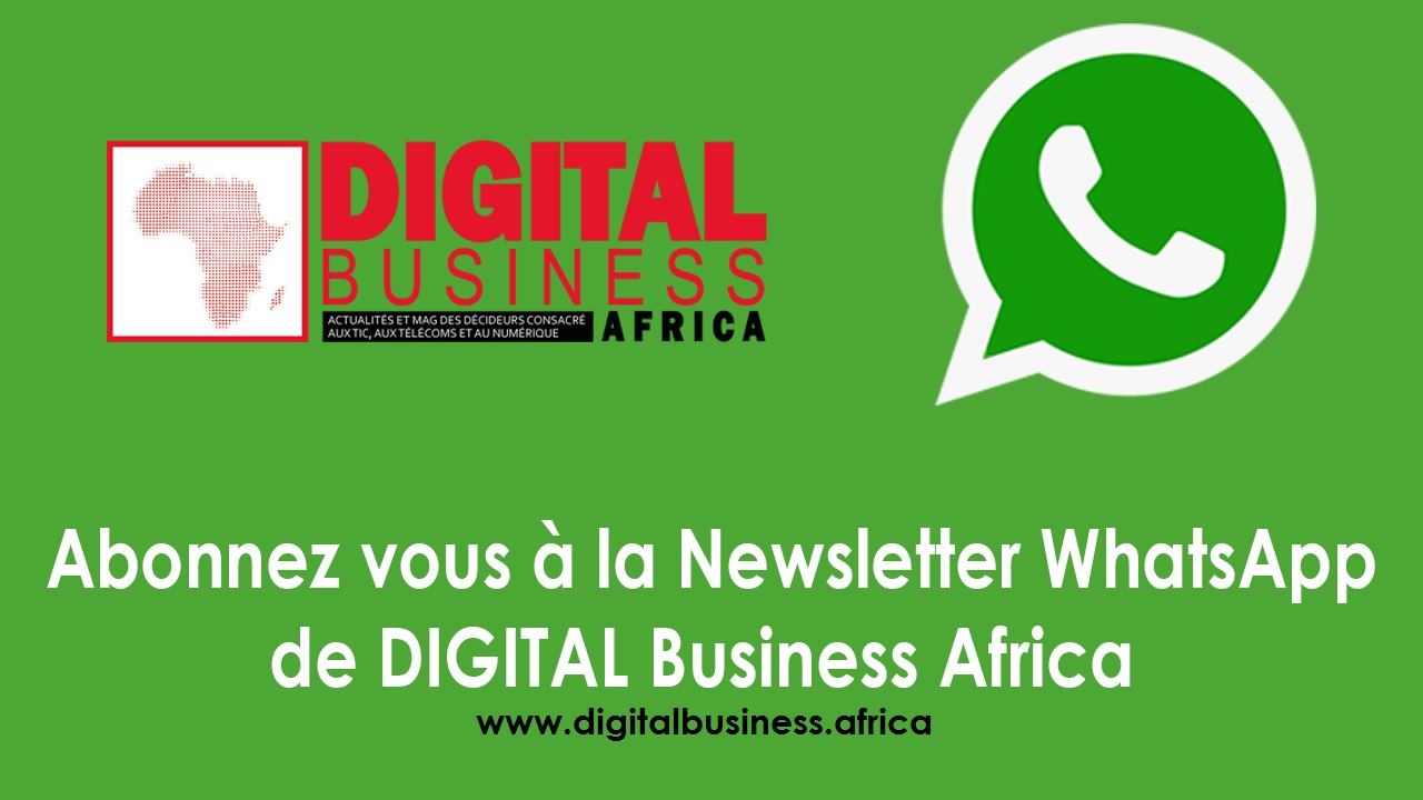 Abonnez-vous gratuitement à la newsletter WhatsApp de DIGITAL Business Africa – Digital Business Africa