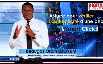 Smart Click Africa : Comment vérifier l'authenticité des photos via son smartphone [Vidéo]
